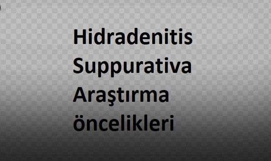 Hidradenitis Suppurativa Araştırma öncelikleri
